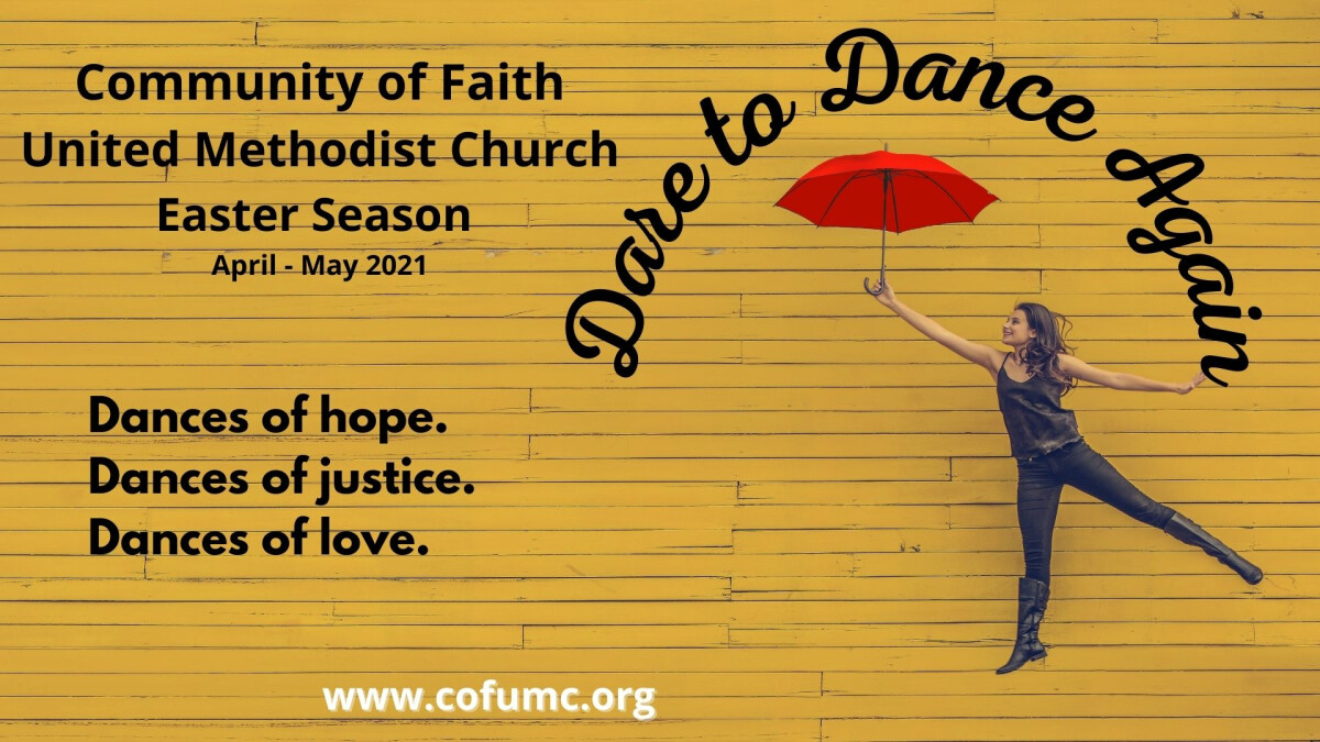 Dare to Dance | Worship during the Easter Season